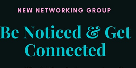 Be Noticed & Get Connected - Redcliffe tickets