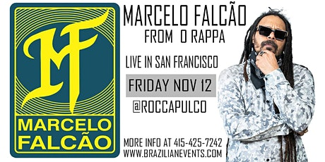Marcelo Falcao From O Rappa Live in San Francisco tickets