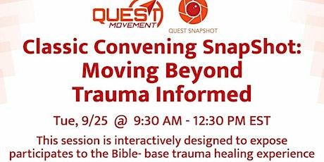 Snapshot: Moving Beyond Trauma-Informed tickets
