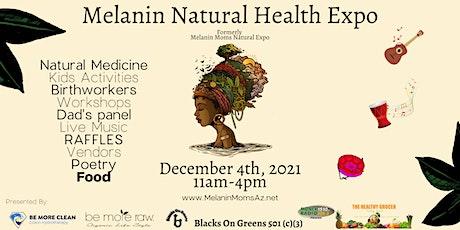 Melanin Natural Health Expo (formerly Melanin Moms Natural Expo) tickets