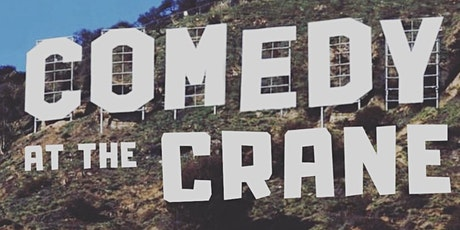 Comedy at The Crane tickets