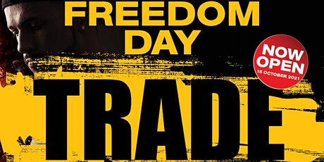 FREEDOM DAY PARTY WEEKEND AT TRADE tickets
