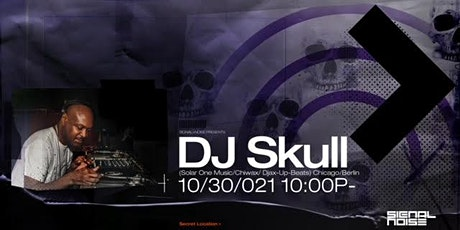 Signal > Noise Presents : DJ Skull tickets