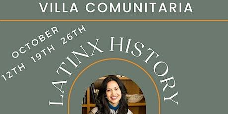Villa Comunitaria - Latinx History with Annabel Quintero, M.Ed. tickets