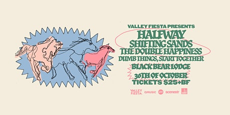 Valley Fiesta: Halfway, Shifting Sands & more! tickets