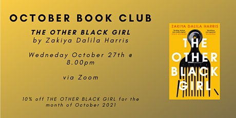 October Book Club - THE OTHER BLACK GIRL tickets