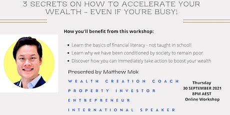 3 Secrets on How to Accelerate Your Wealth - even if you're busy! tickets