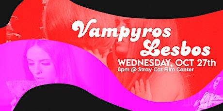 Roya's Gay Lil' Movie: VAMPYROS LESBOS! tickets