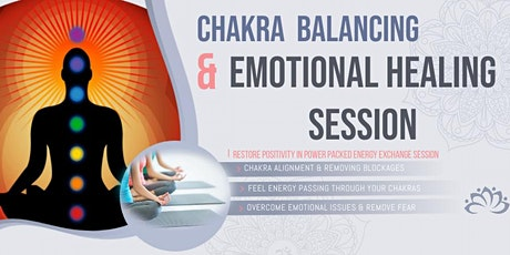 CHAKRA BALANCE & ENERGY HEALING FOR EMOTIONAL BALANCE tickets