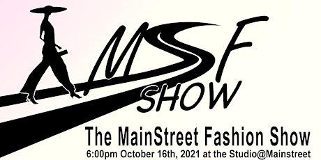 The MainStreet Fashion Show tickets