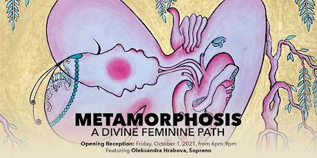 "SunHe Hong ""METAMORPHOSIS"", A Divine Feminine Path - Opening Reception tickets"