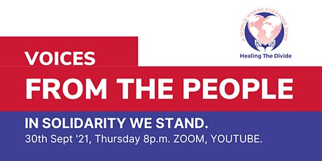 Healing the Divide: Voices from the People. In solidarity we Stand. tickets