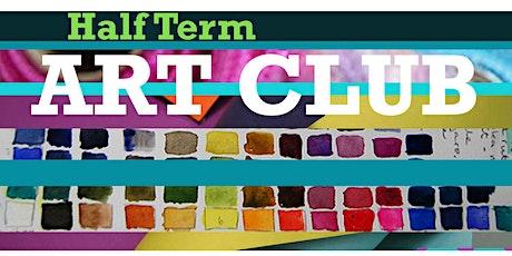 Half-term Art Club 25,26,27,28,29 Oct.  11am-12.30 tickets