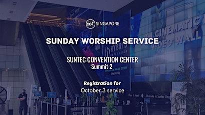 CCF SG SUNDAY WORSHIP SERVICE - 3 October tickets