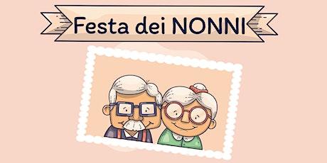 Festa dei Nonni biglietti