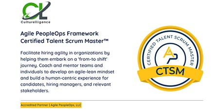 APF Certified Talent Scrum Master™ (APF CTSM™)   Oct 15-16, 2021 tickets