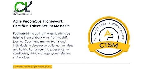 APF Certified Talent Scrum Master™ (APF CTSM™)   Oct 22-23, 2021 tickets