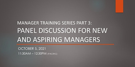 Manager Training Series: Panel Discussion for New & Aspiring Managers tickets