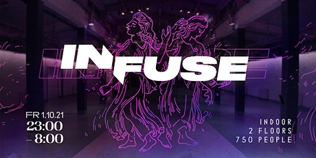 INFUSE //: indoor re-opening at Edelfettwerk Tickets
