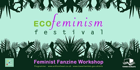 ECOFeminism Festival: Feminist Fanzine Workshop tickets