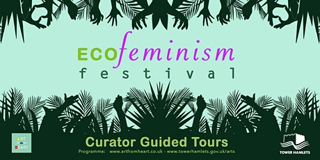 ECOFeminism Festival: Curator Guided Tours tickets