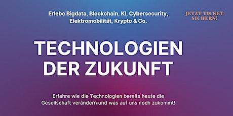 Technologien der Zukunft Tickets