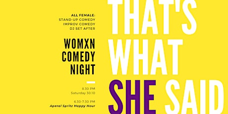That's What She Said - Womxn Comedy Night & Afterparty tickets