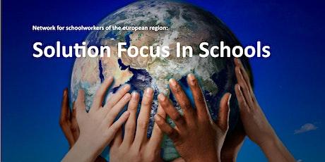 Solution Focus in Schools Monthly Network Meeting  - 3rd October 2021 tickets