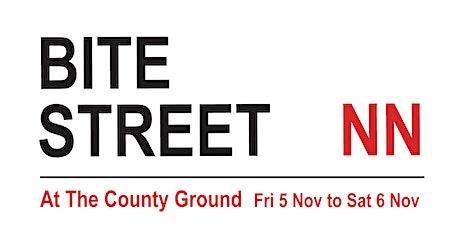 Bite Street NN, Northampton, Nov 5/6 tickets