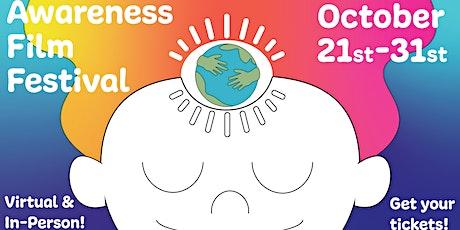 Awareness Film Festival LA Live and Virtual Hybrid Event Oct 21-31 tickets