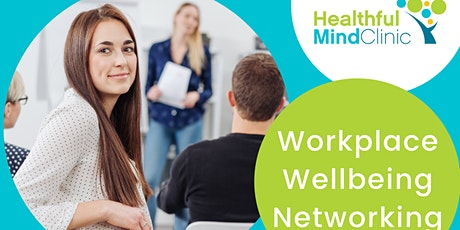Workplace Wellbeing Networking tickets