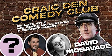 Craic Den Comedy Club - September 30 - David McSavage Headline tickets