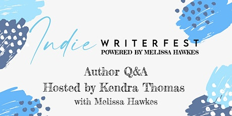 Author Q&A Hosted by Kendra Thomas with Melissa Hawkes tickets