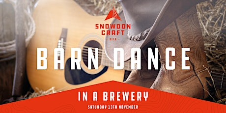 Barn Dance in a Brewery with Snowdon Craft Beer tickets