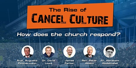 The Rise of Cancel Culture - How Does the Church Respond? tickets