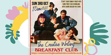 The Creative Writing Breakfast Club Sunday 3rd October 2021 tickets