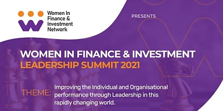 Women in Finance and Investment Leadership Summit tickets