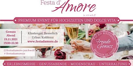Festa d'Amore - Ja, ich will! Genussabend Tickets