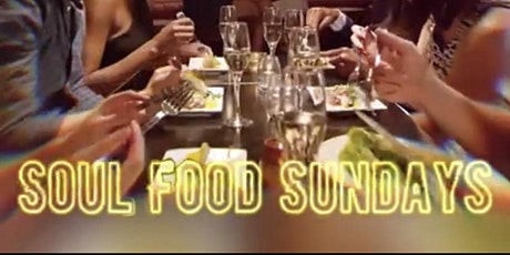 OFFICIAL  LAUNCH OF SOUL FOOD SUNDAYS  -   MEET N GREET HIL STREET SOUL tickets