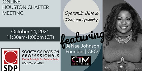 Systemic Bias & Decision Quality | SDP HOU Chapter Meeting tickets