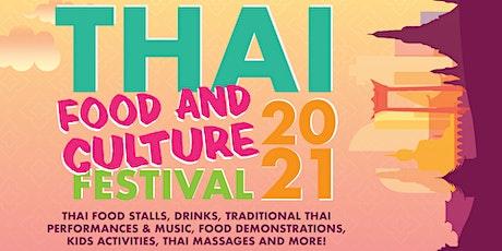 Thai Food & Culture Festival 2021 tickets