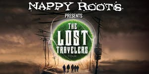 Nappy Roots presents The Lost Travelers Tour @The...