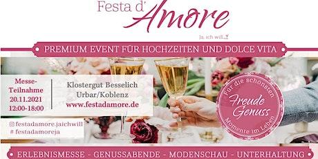 Festa d'Amore - Ja, ich will! Messeteilnahme Samstag Tickets