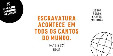 Walk For Freedom - Caminhar Pela Liberdade  - Portugal bilhetes