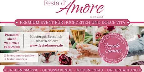 Festa d'Amore - Ja, ich will! Premium Abend Tickets