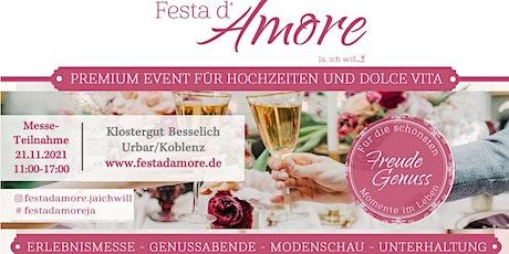 Festa d'Amore - Ja, ich will! Messeteilnahme So. 21.11.21 Tickets