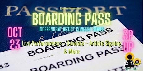 Boarding Pass, Independent Artist Concert Series tickets