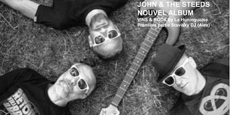 JOHN & THE STEEDS NOUVEL ALBUM pour la première de VINS & ROCK Tickets
