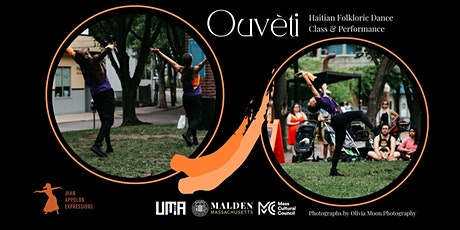 Ouvèti Outdoor Dance Haitian Folkloric Dance Class and Performance tickets