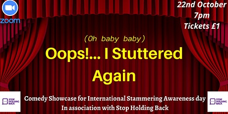 Oops!... I Stuttered Again ~ Comedy Showcase for ISAD 2021 tickets
